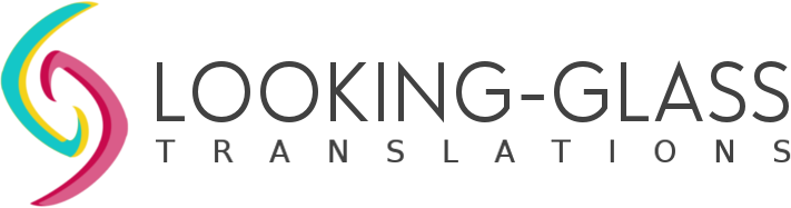 Looking-Glass TranslationsÜbersetzen, Korrekturlesen und Editieren | Looking-Glass Translations